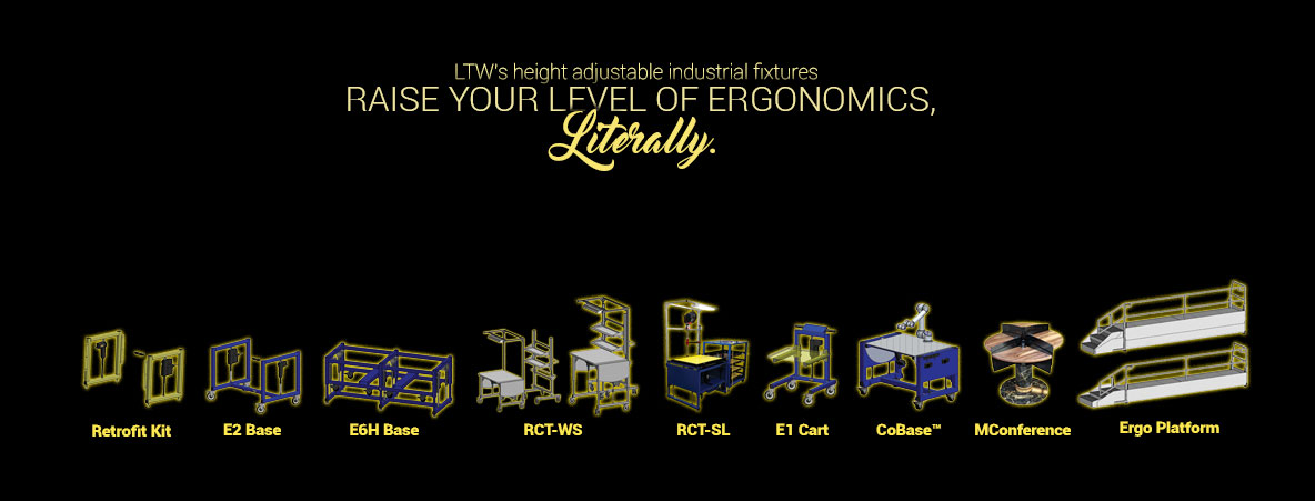 Height adjustable machine bases, workstations, tables, carts, operator platforms - LTW Ergonomic Solutions